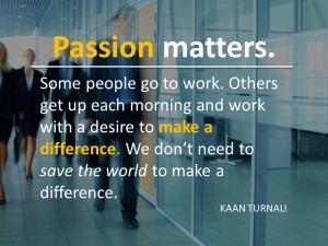 Passion Matters by Kaan Turnali